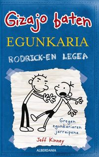 Greg 2 - Rodricken Legea - Jeff Kinney