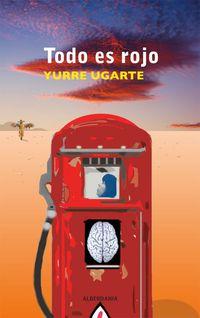 todo es rojo - Yurre Ugarte