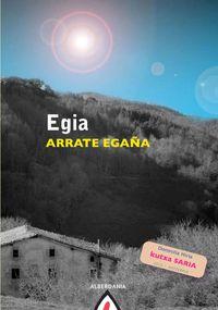 Egia (2012 Kutxa Saria Antzerkia) - Arrate Egaña