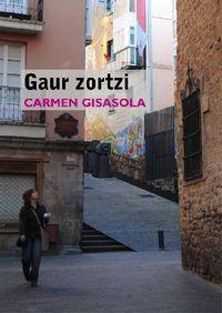 Gaur Zortzi - Carmen Gisasola Solozabal
