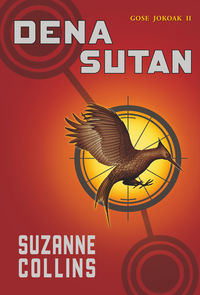 (2 Ed) Dena Sutan - Gose Jokoak Ii - Suzanne Collins