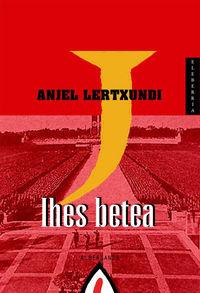 (2 Ed) Ihes Betea - Anjel Lertxundi