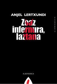 (2 Ed) Zoaz Infernura, Laztana - Anjel Lertxundi