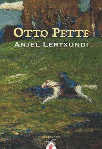 Otto Pette (25 Urteurrenaren Edizioa) - Anjel Lertxundi