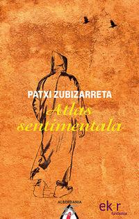 atlas sentimentala - Patxi Zubizarreta