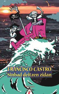 Sinbad Deitzen Zidan - Francisco Castro Veloso