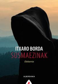 Susmaezinak - Itxaro Borda