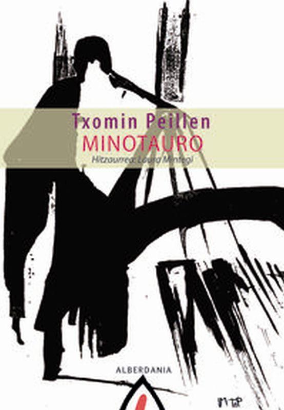 Minotauro - Txomin Peillen