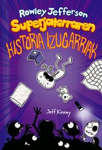 ROWLEY JEFFERSON SUPERJATORRAREN HISTORIA IZUGARRIAK
