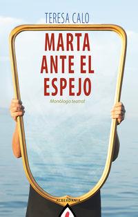 marta ante el espejo - Teresa Calo