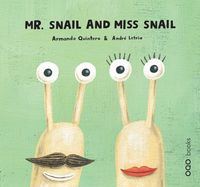 MR. SNAIL AND MISS SNAIL