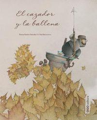 El cazador y la ballena - Paloma Sanchez