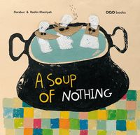 NOTHING IN THE SOUP