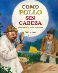 Como Pollo Sin Cabeza - Pablo Albo
