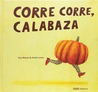 (2 ED) CORRE CORRE, CALABAZA