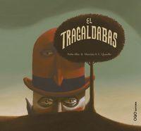 (2 ED) TRAGALDABAS, EL