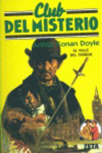 El club del misterio - estudio en escarlata / valle del terror - Arthur Conan Doyle