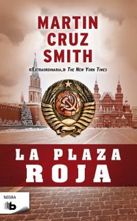 La plaza roja - Martin Cruz Smith