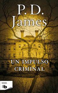 Un impulso criminal - J. D. James