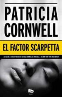 El factor scarpetta - Patricia D. Cornwell