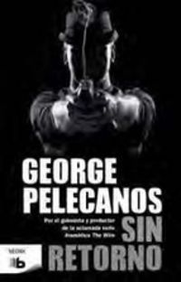 Sin Retorno - George P. Pelecanos