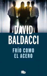 Frio Como El Acero (ed. Limitada) - David Baldacci