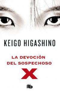 La devocion del sospechoso x - Keigo Higashino