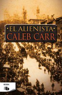 El alienista - Caleb Carr