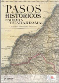 Pasos Historicos De La Sierra De Guadarrama - Leonardo Fernandez Troyano