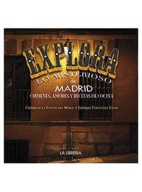 Explora 3 - Lo Misterioso De Madrid - Fatima De La Fuente Del Moral