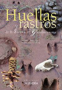 Huellas Y Rastros De La Sierra De Guadarrama - Fernando Gomez Valero
