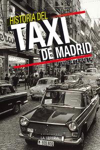 Historia Del Taxi De Madrid - Javier Leralta Garcia