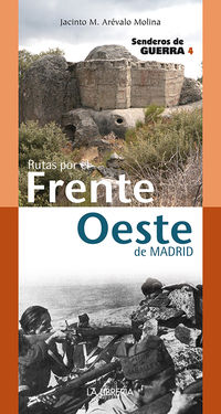 SENDEROS 4 - FRENTE OESTE DE MADRID