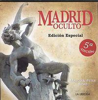 (5 Ed) Madrid Oculto (ed. Especial) - Marco Besas / Peter Besas