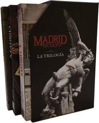 MADRID OCULTO - LA TRILOGIA