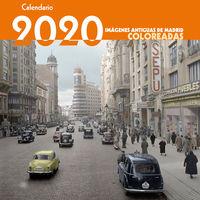 Calendario 2020 - Imagenes Antiguas De Madrid Coloreadas - Aa. Vv.