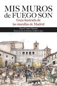 MIS MUROS DE FUEGOS SON