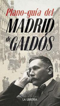 PLANO GUIA DEL MADRID DE GALDOS