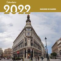 CALENDARIO 2022 IMAGENES DE MADRID