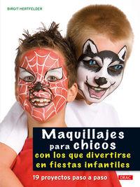 Maquillajes Para Chicos - 19 Proyectos Paso A Paso - Aa. Vv.