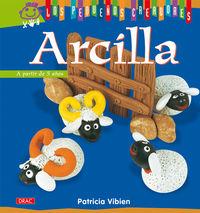 Arcilla - Los Pequeños Creadores - Patricia Vibien