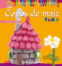 Copos De Maiz - Los Pequeños Creadores - Denis Cauquetoux