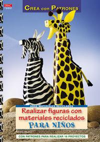 Realizar Figuras Con Materiales Reciclados - Ingrid Wurst