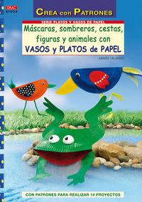 Mascaras, Sombreros, Cestas, Juegos, Figuras Y Animales Con Vasos - Armin Taubner