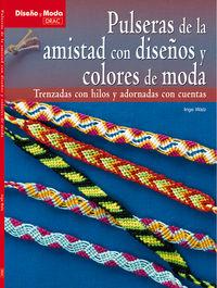 Pulseras De La Amistad - Inge Walz