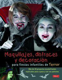 MAQUILLAJES, DISFRACES Y DECORACION FIESTAS INFANTILES DE TERROR