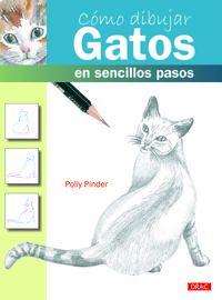Como Dibujar Gatos En Sencillos Pasos - Polly Pinder