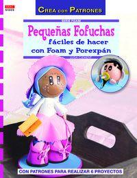 Pequeñas Fofuchas Faciles De Hacer Con Foam Y Porexpan - Luisa Clement