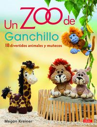 Un  zoo de ganchillo  -  18 Divertidos Animales Y Muñecos - Megan Kreiner
