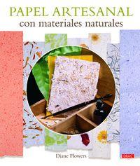 Papel Artesanal Con Materiales Naturales - Diane Flowers